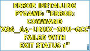error code: command 'x86_64-Linux-gnu-gcc' failed with exit status 1