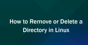 Remove Directory In Linux