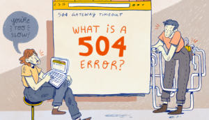 What is a 504 Gateway Timeout Error