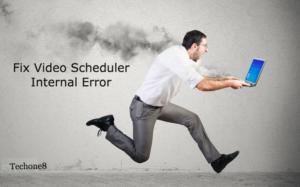 Fix video scheduler internal error