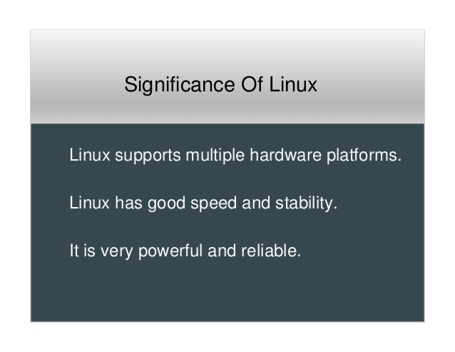 Significance of Linux